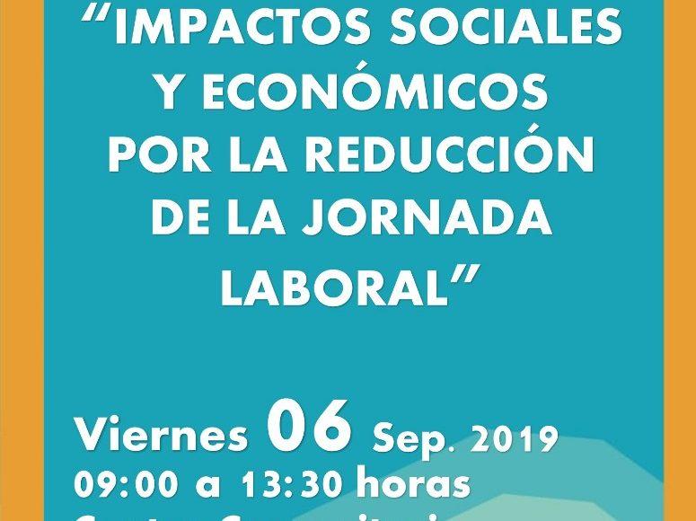 Seminario: Impactos sociales y económicos por la reducción de la jornada laboral